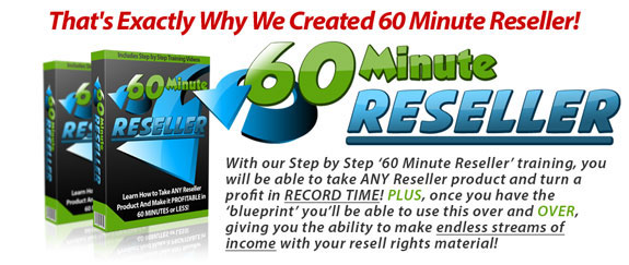 60 Minute Reseller FREE DOWNLOAD