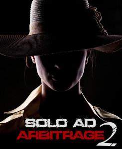 Solo Ad Arbitrage 2 FREE DOWNLOAD By Andrea Fulton