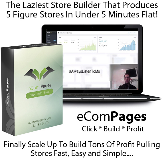 FULL ACCESS! eCom Pages Pro Best Online Store Builders!