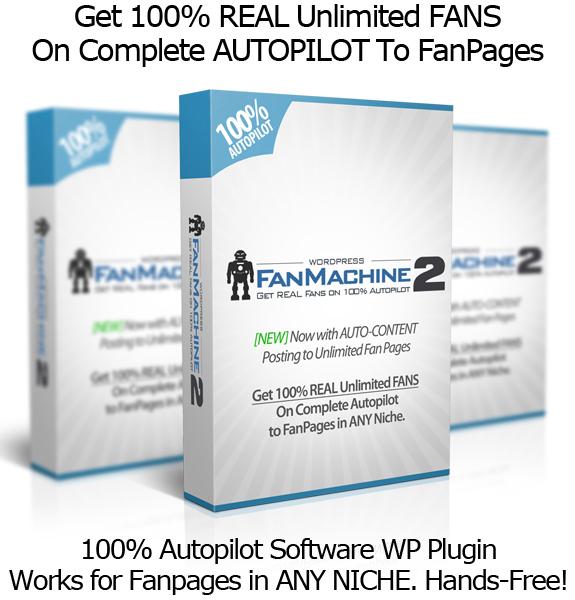 WP Fan Machine 2.0 FREE Facebook Fans EVERYDAY!! AUTOPILOT!